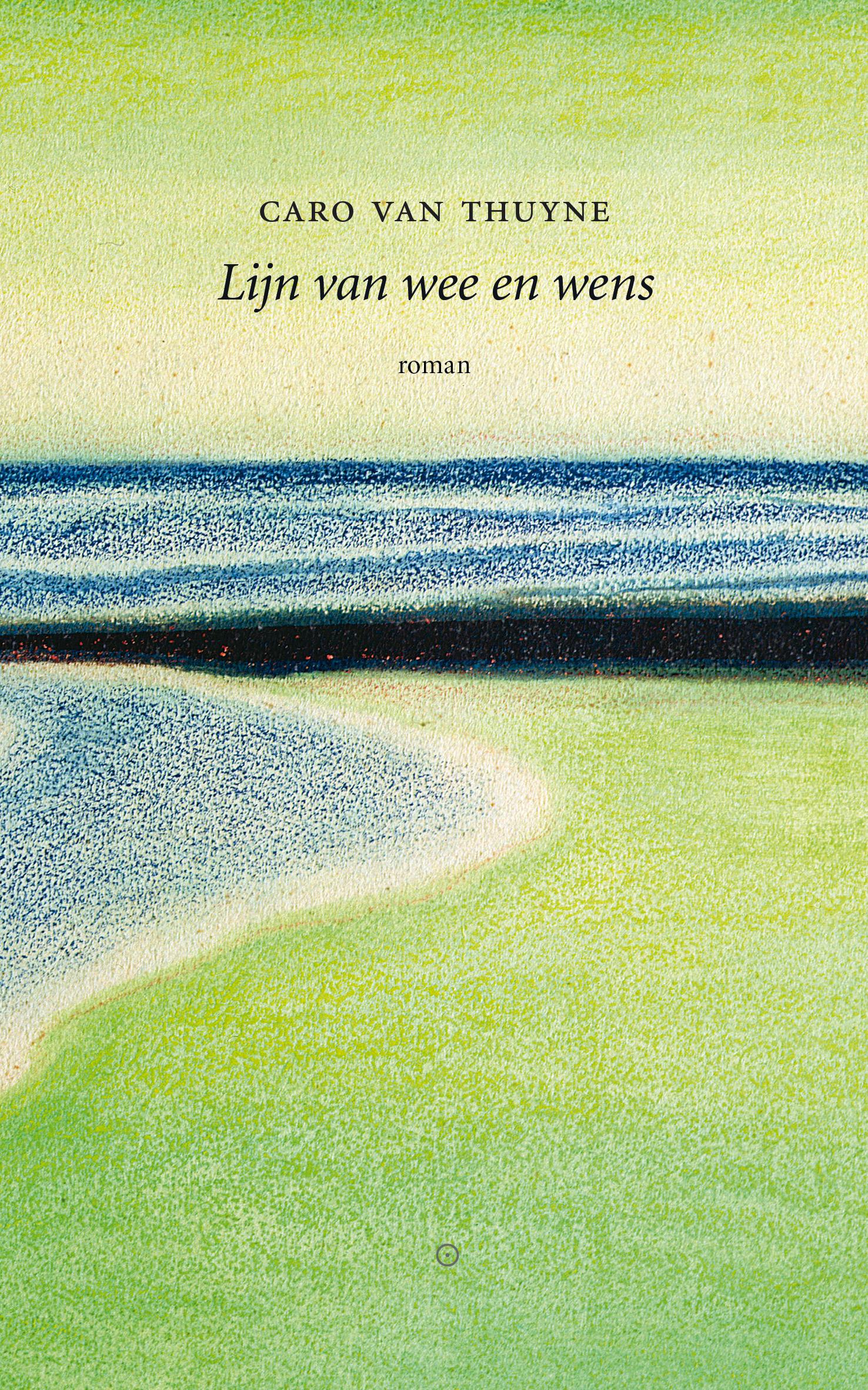7 boek literatuur Caro Van Thuyne Lijn van wee en wens