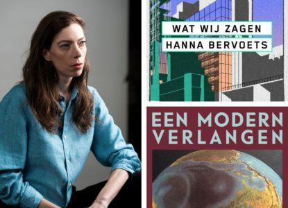 Hanna Bervoets c Klaas Hendrik Slump Wat Wij Zagen Een Modern Verlangen